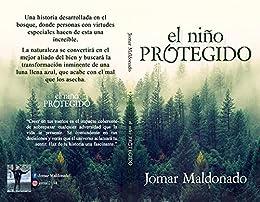 """El Niño Protegido : """"Una Historia Fascinante"""" EPUB DESCARGAR PDF"""