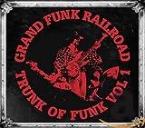 Songtexte von Grand Funk Railroad - Trunk of Funk Vol 1