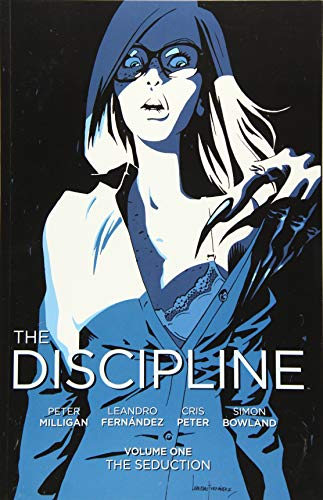 The Discipline Volume 1 (The discipline, 1)