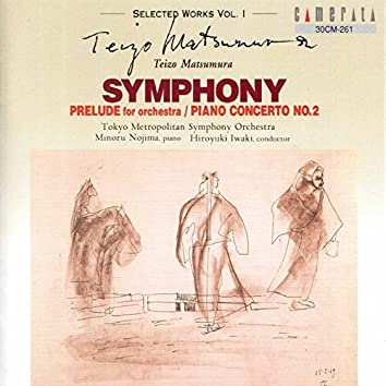 Selected Works, Vol. 1: Symphony - Prelude - Piano Concerto 2