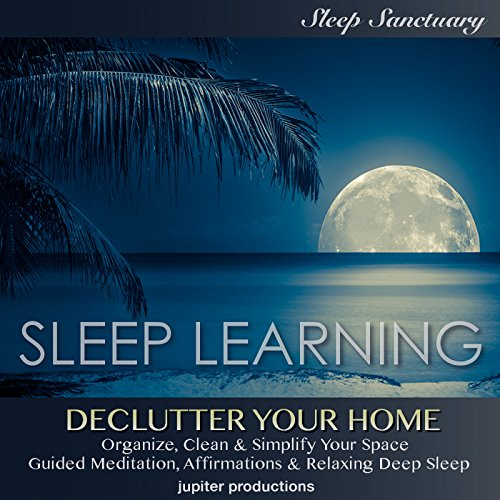 Declutter Your Home, Organize, Clean & Simplify Your Space audiobook cover art
