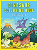 Dinosaur Colouring Book for Kids ages 3-8: BIG Dinosaurs Crayola Coloring Books (Gift for Boys 3 - 8 year olds)