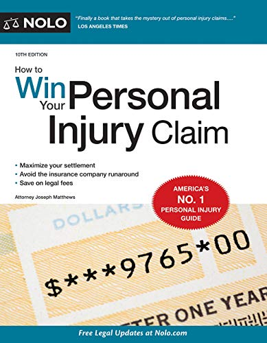 Compare Textbook Prices for How to Win Your Personal Injury Claim Tenth Edition ISBN 9781413325195 by Matthews Attorney, Joseph