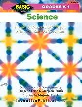 Science Grades K-1: Inventive Exercises to Sharpen Skills and Raise Achievement (BNB)