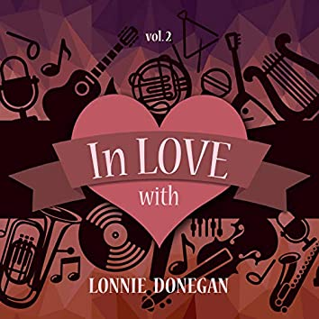 In Love with Lonnie Donegan, Vol. 2