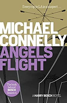 Angels Flight (Harry Bosch Book 6) by [Michael Connelly]