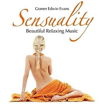 Sensuality: Beautiful Relaxing Music