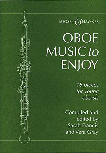 Oboe Music To Enjoy: 18 Stücke für junge Oboisten. Oboe und Klavier.