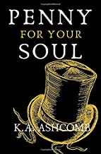 Penny for Your Soul: Glorious Mishaps Series