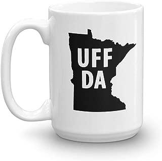 Uff Da Mug Minnesota Uffda Norwegian Scandinavian Slang Gift 15Oz Large Mug
