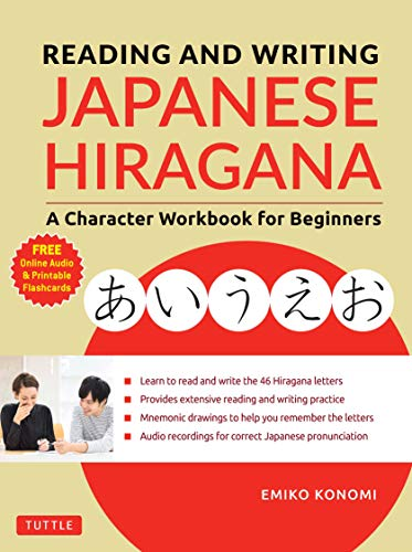 Compare Textbook Prices for Reading and Writing Japanese Hiragana: A Character Workbook for Beginners Audio Download & Printable Flash Cards Illustrated Edition ISBN 9784805315217 by Konomi, Emiko