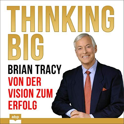Thinking Big - Von der Vision zum Erfolg cover art