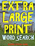 Extra Large Print Word Search: 133 Giant Print Themed Word Search Puzzles