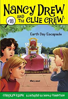 Earth Day Escapade (Nancy Drew and the Clue Crew Book 18) by [Carolyn Keene, Macky Pamintuan]