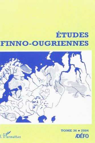 Etudes Finno-Ougriennes T36