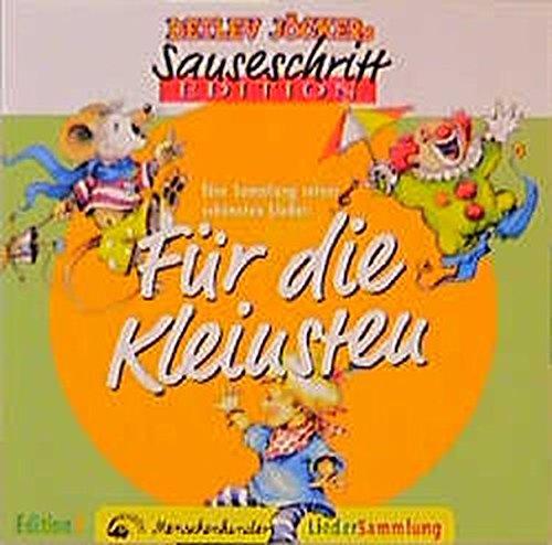 Sauseschritt Edition. Für die Kleinsten