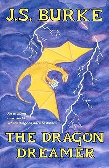 The Dragon Dreamer by [J. S. Burke]