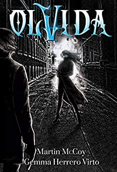 Olvida (Spanish Edition) by [Martin McCoy, Gemma Herrero Virto]