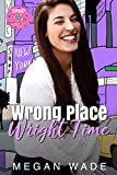 Wrong Place, Wright Time: a full length BBW Romance (Wrong, Wright Book 3)