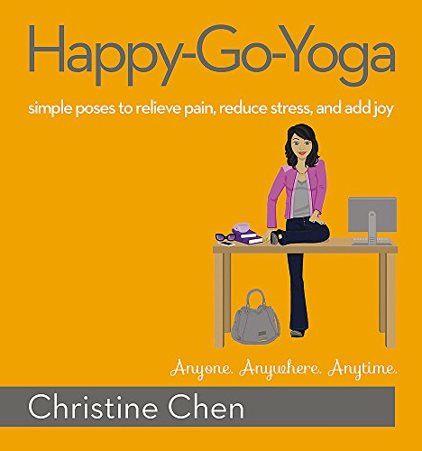 Image of Happy-Go-Yoga: Simple Poses to Relieve Pain, Reduce Stress, and Add Joy