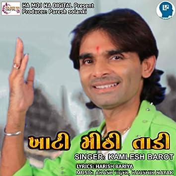 Khati Mithi Tadi