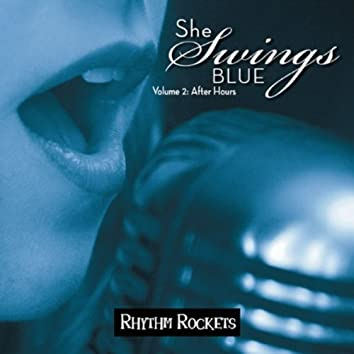 She Swings Blue, Vol. 2: After Hours