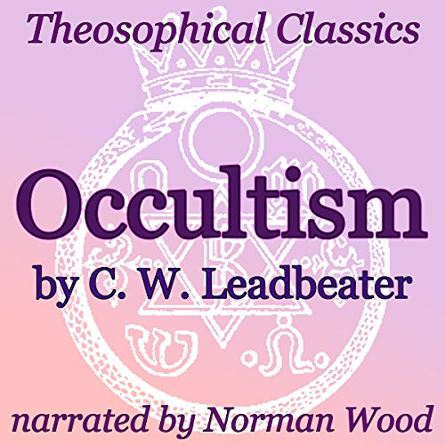Couverture de Occultism: Theosophical Classics