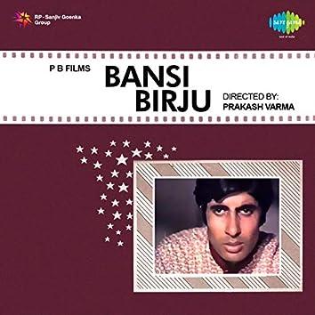 Bansi Birju (Original Motion Picture Soundtrack)