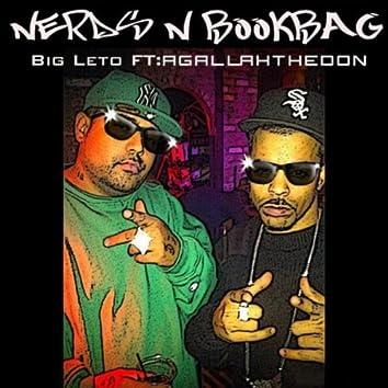 Nerds N Bookbag (feat. Agallah The Don)