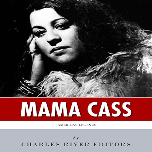 American Legends: The Life of Mama Cass Elliot audiobook cover art