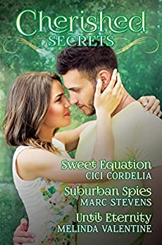 Cherished Secrets: Three Novellas of Hidden Truths, Steamy Passions, and Triumphant Love. by [Cici Cordelia, Marc Stevens, Melinda Valentine, Cheryl Yeko]