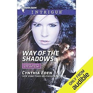 Way of the Shadows                   Auteur(s):                                                                                                                                 Cynthia Eden                               Narrateur(s):                                                                                                                                 Romy Nordlinger                      Durée: 6 h et 28 min     Pas de évaluations     Au global 0,0