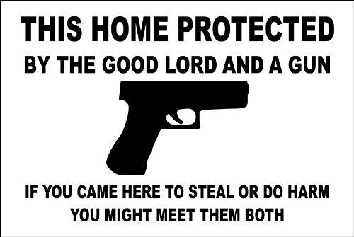 "StickerPirate This Home Protected by The Good Lord and A Gun Handgun 8"" x 12"" Metal Novelty Sign Aluminum"