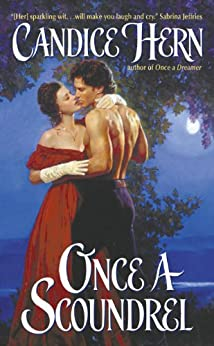 Once a Scoundrel (Ladies' Fashionable Cabinet Trilogy Book 2) by [Candice Hern]