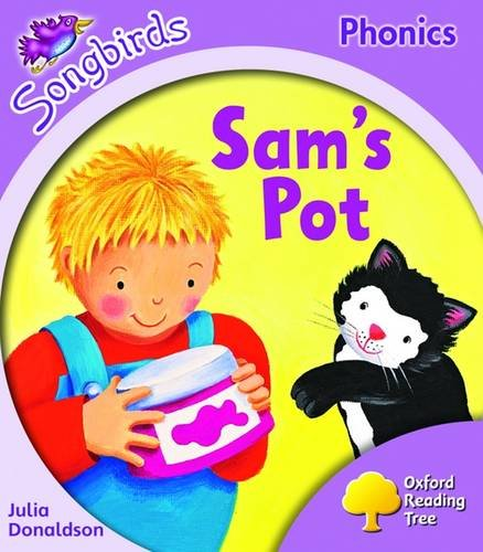 Oxford Reading Tree: Stage 1+: Songbirds: Sam's Potの詳細を見る