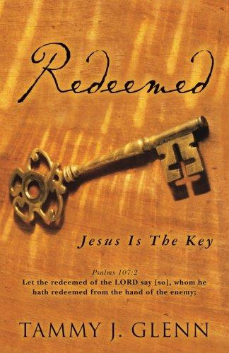 Redeemed: Jesus Is The Key