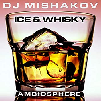 Ice And Whisky EP