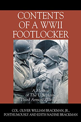 Contents of a WWII Footlocker: A Memoir of The U.S. Army Third Armored Division (English Edition)