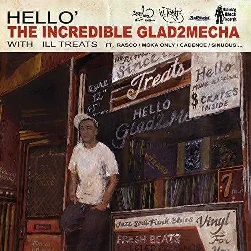 Glad2mecha & Ill Treats