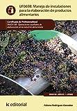 Manejo de instalaciones para la elaboración de productos alimentarios. INAD0108