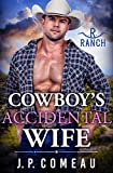Cowboy's Accidental Wife (Cowboy Billionaires Book 6)