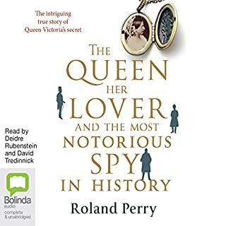 The Queen, Her Lover and the Most Notorious Spy in History audiobook cover art