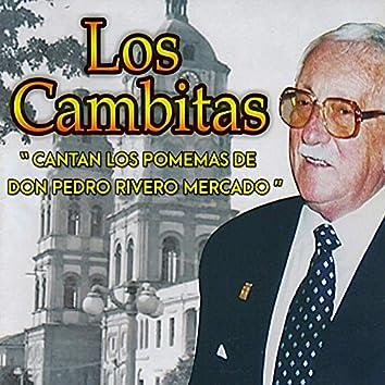 """""""Cantan los Poemas de Don Pedro Rivero Mercado"""""""