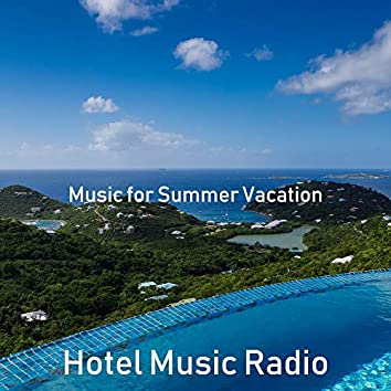 Music for Summer Vacation