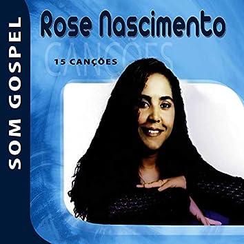 Rose Nascimento - Som Gospel