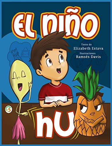 El Niño HU: Cuento infantil para niños de 5 a 9 años en español. Confianza, respeto, valores y autoestima. Libro de moraleja y enseñanza. Buenas noches y antes de dormir