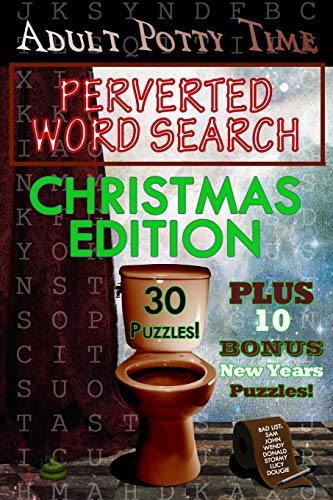 Adult Potty Time: Perverted Word Search Christmas Edition: Christmas Edition: 101