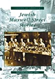 Jewish Maxwell Street Stories (IL) (Voices of America)