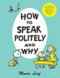 How to Speak Politely and Why (Munro Leaf Classics)