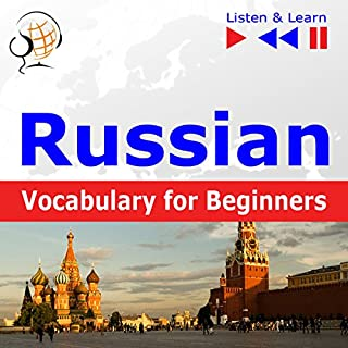 Russian Vocabulary for Beginners - Start talking / 1000 basic words and phrases in practice / 1000 basic words and phrases at work     Listen & Learn              By:                                                                                                                                 Dorota Guzik                               Narrated by:                                                                                                                                 Viktoriia Kolesnytska,                                                                                        Stanislau Yakimovich,                                                                                        Maybe Theatre Company                      Length: 4 hrs and 54 mins     Not rated yet     Overall 0.0